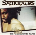 Saukrates - The Underground Tapes