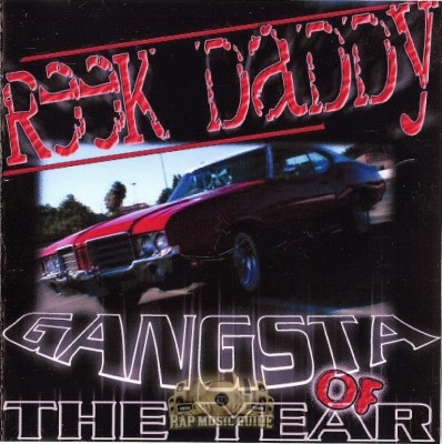 Reek Daddy - Gangsta Of The Year