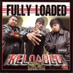 Fully Loaded - Reloaded
