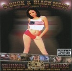 D-Buck & Black Marv - Shiftkits & Hood Chicks Vol. 1
