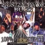 Hustlamade Bugz - 108% Persistence