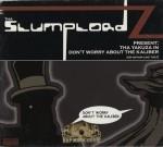 Tha Slumplordz - Tha Yazuza in Don't Worry About The Kaliber (Or Nothin Like That)