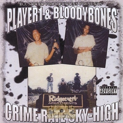 Player 1 & Bloodybones - Crime Rate Sky-High