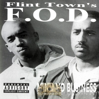 F.O.D. - Mind Yo Business