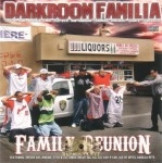 Darkroom Familia - Family Reunion