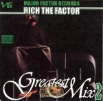 Rich The Factor - Greatest Mix 2