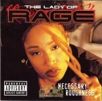 The Lady Of Rage - Necessary Roughness