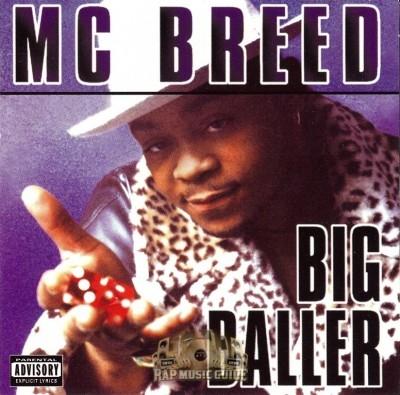MC Breed - Big Baller