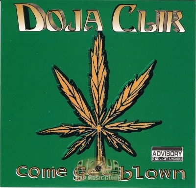 Doja Clik - Come Get Blown