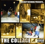 Six Deep Records Presents - The Collage