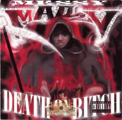 Messy Marv - Death On A Bitch