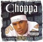 Choppa - Straight From The N.O.