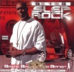 Big Slep Rock - Bread Broads And Bangin'