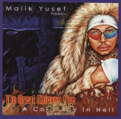 Malik Yusef - The Great Chicago Fire: A Cold Day In Hell