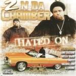 2 N Da Chamber - Hated On