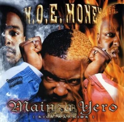 M.O.E. Money - Mainza Yero (Rich Warrior)