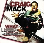 Craig Mack - What I Need