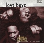 Lost Boyz - Legal Drug Money