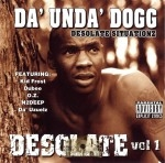 Coolio Da' Unda' Dogg - Desolate Situationz Vol. 1