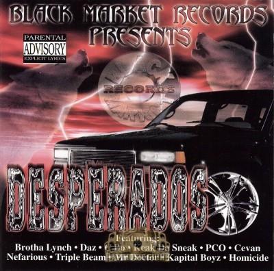 Desperados - Black Market Records Presents