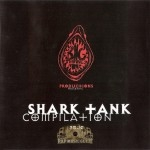 Various Artists - Big Thangz Productions Presents Shark Tank Compilation
