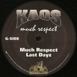 Kaos - Much Respect