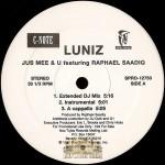 Luniz - Jus Mee & U / Funkin Over Nuthin'