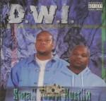 D.W.I. - Small Town Hustlin