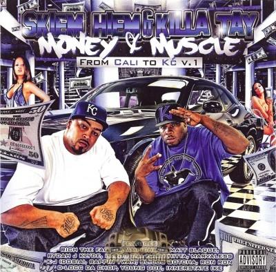 Skiem Hiem & Killa Tay - Money & Muscle