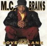 M.C. Brains - Lovers Lane
