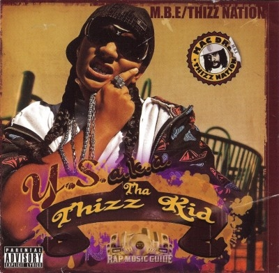 Y.S. - a.k.a. Tha Thizz Kid