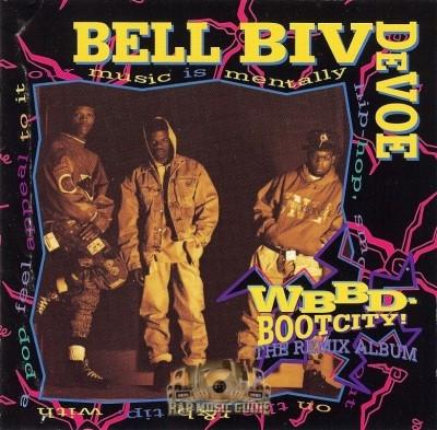 Bell Biv DeVoe - WBBD Bootcity! The Remix Album