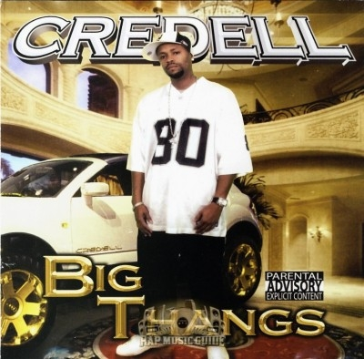 Credell - Big Thangs