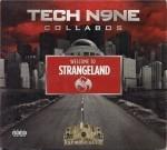 Tech N9ne - Welcome To Strangeland