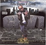 King George & Cali G  - Gangsta Hits Volume One (Documentary) 1994-2002