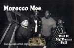 Morocco Moe - Did It My Damn Self