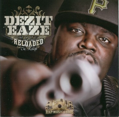 Dezit Eaze - Reloaded The Rebirth