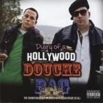 Diary Of A Hollywood Douchebag - The Soundtrack For The Inner-Douchbag Inside Us All