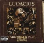 Ludacris - Disturbing Tha Peace