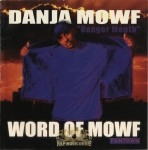 Danja Mowf - Word Of Mowf