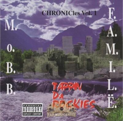 Mobb Famile - Tappin Da Rockies