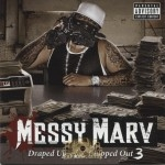 Messy Marv - Draped Up And Chipped Out 3