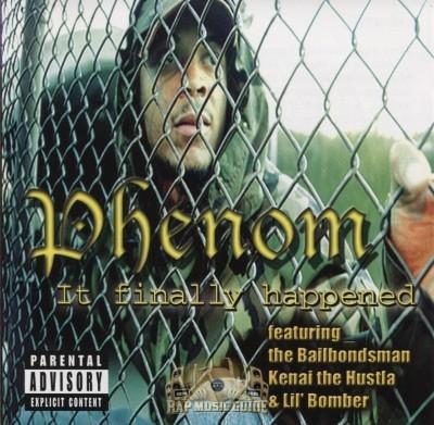 Phenom - It Finally Happened