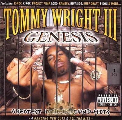 Tommy Wright III - Genesis: Greatest Underground Hits