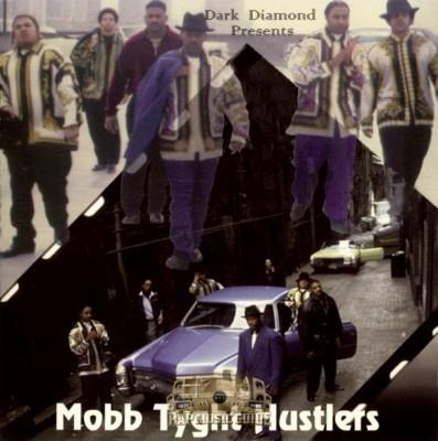 Dark Diamond Presents - Mobb Tyght Hustlers
