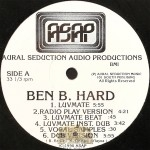 Ben B. Hard - Luvmate / It's A Small Thang
