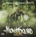 The Dragons & The Gorilla Pits - The Monsta Squad