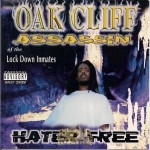 Oak Cliff Assassin - Hater Free