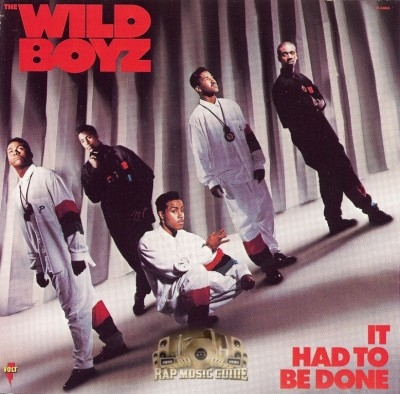 The Wild Boyz - It Had To Be Done