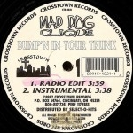 Mad Dog Clique - Bump'n In Your Trunk